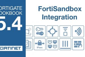 FortiGate Cookbook – FortiSandbox Integration (5.4)