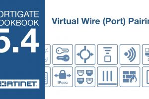 FortiGate Cookbook – Virtual Wire Pair (5.4)