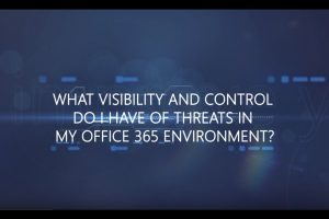 What visibility and control do I have of threats in my Office 365 environment?