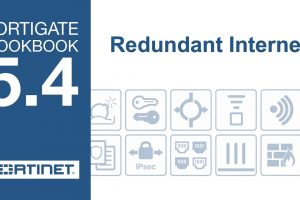 FortiGate Cookbook – Redundant Internet (5.4)