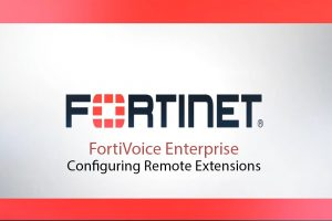 Configuring Remote Extensions in FortiVoice Enterprise