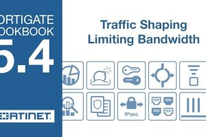 FortiGate Cookbook – Traffic Shaping (5.4)