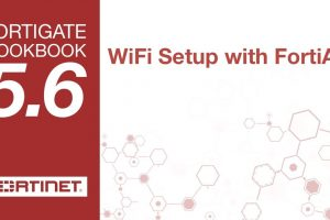 FortiGate Cookbook – Setting up WiFi with FortiAP (5.6)