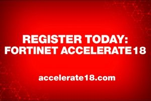 Register Now for Fortinet Accelerate18 | Network Security Professionals Conference