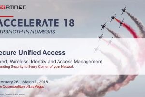 Accelerate 18 – Secure Unified Access Solution