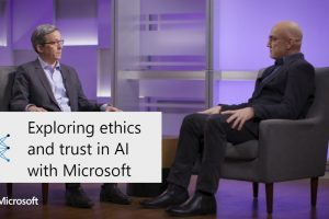 Exploring ethics and trust in AI with Microsoft