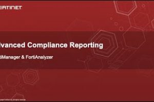 Advanced Compliance Reporting (FortiAnalyzer + FortiManager) | Network Security