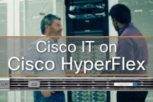 Cisco HyperFlex | Customer Zero