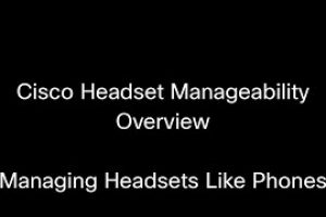 Cisco Headset Manageability in CUCM