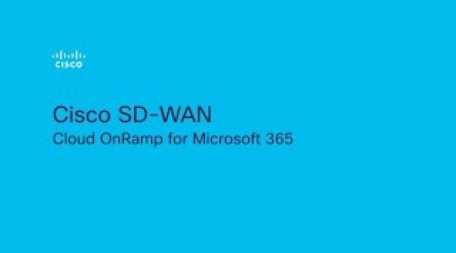 Cisco SD-WAN Cloud OnRamp for Microsoft 365 How to Demo