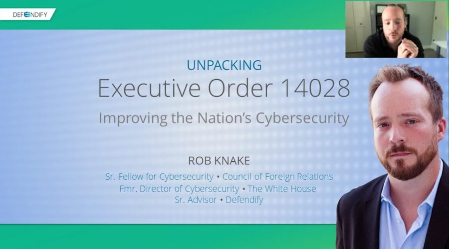 Unpacking Executive Order 14028: Improving the Nation's Cybersecurity