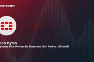 Batteries Plus Powers Its Branches With Fortinet SD-WAN | Packet Pushers Podcast