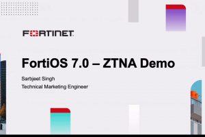 FortiOS 7.0 ZTNA Demo | Zero Trust