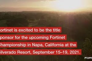 Fortinet is the Title Sponsor for PGA TOUR's Fortinet Championship in Napa