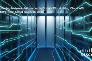 Achieving Network Automation in Google Cloud using Cloud ACI