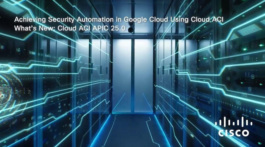Achieving Security Automation in Google Cloud using Cloud ACI